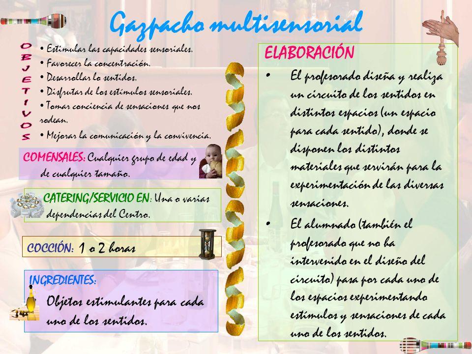 Gazpacho multisensorial
