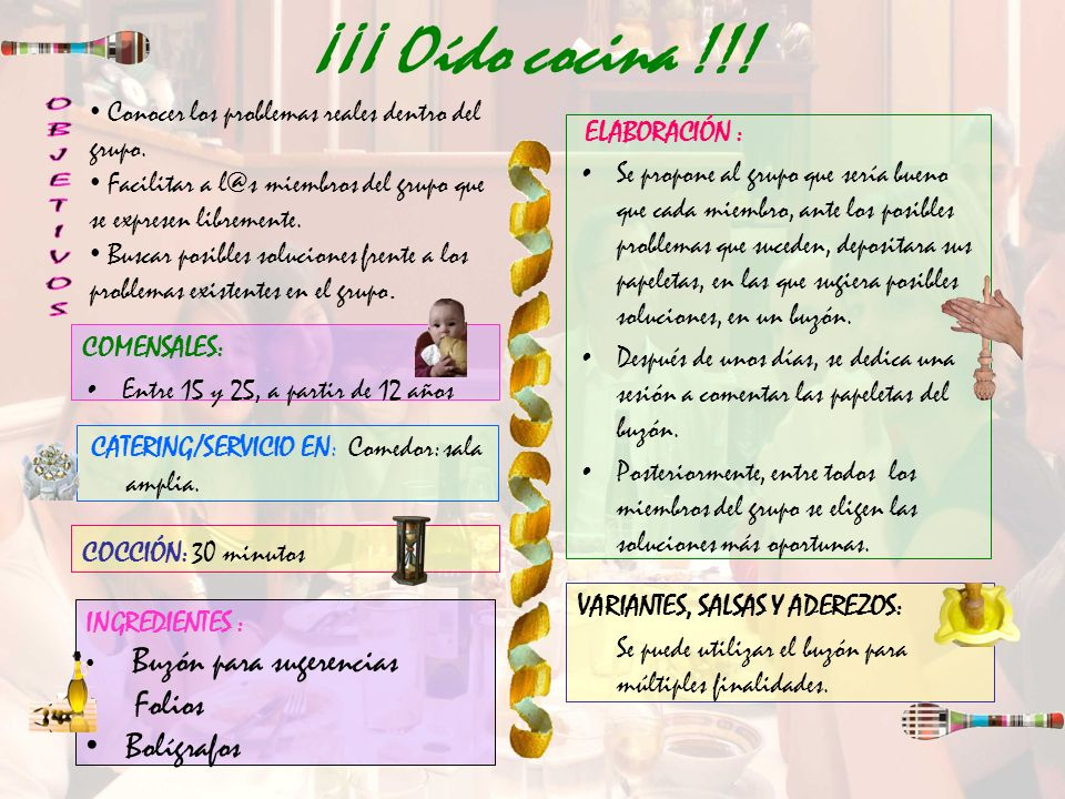 ¡¡¡ Oído cocina !!! OBJETIVOS Folios Bolígrafos