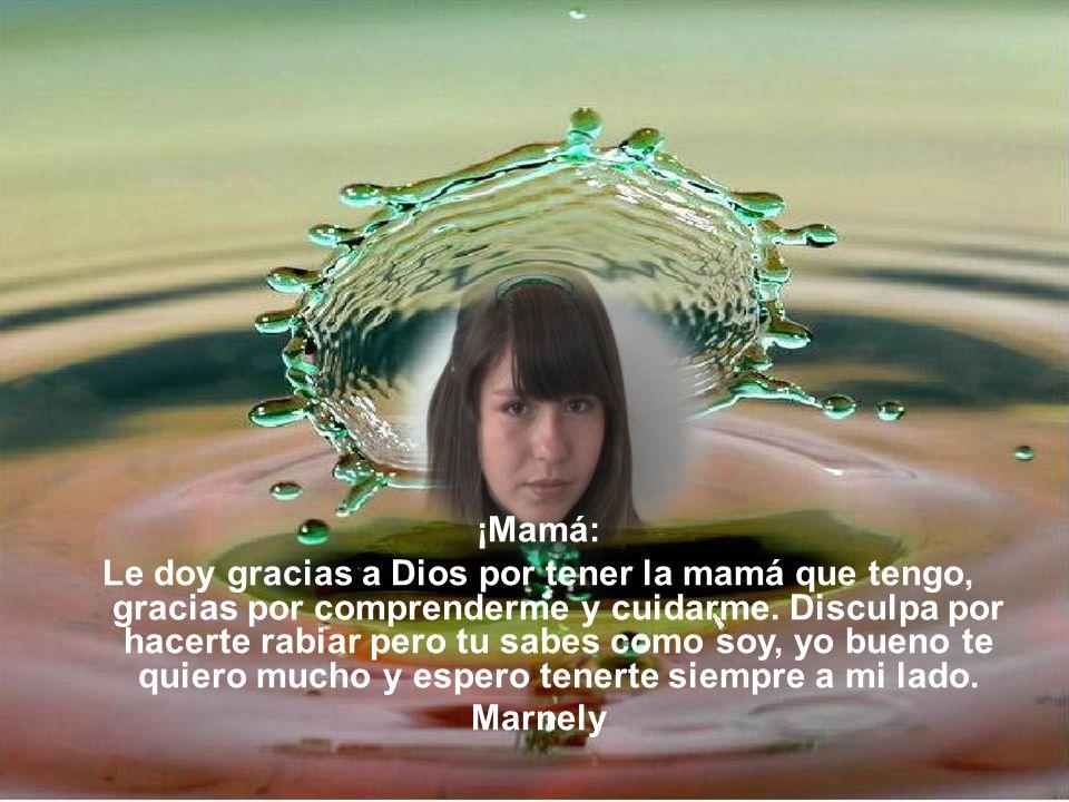 ¡Mamá: