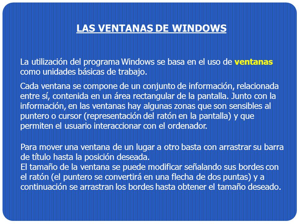 LAS VENTANAS DE WINDOWS