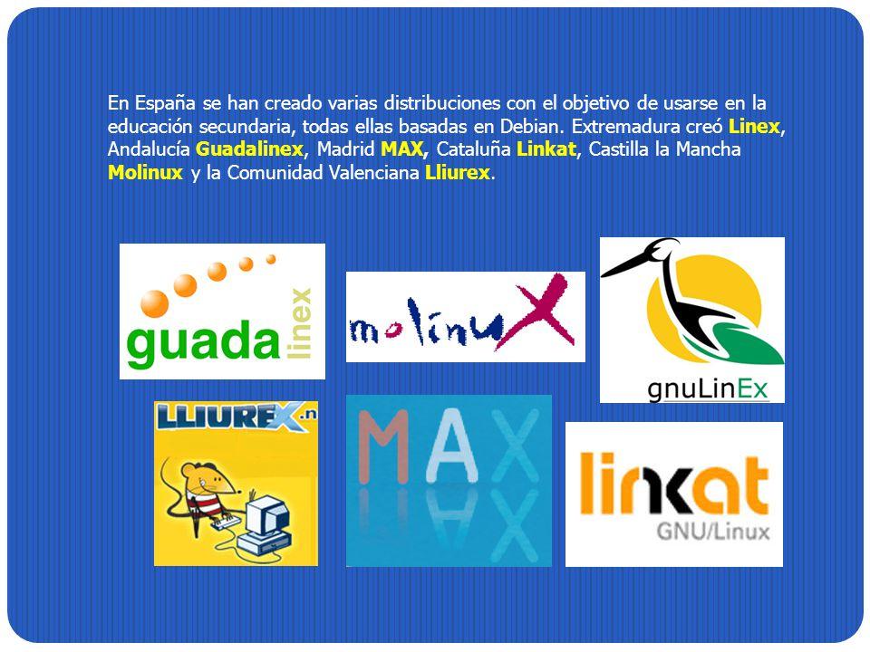 En España se han creado varias distribuciones con el objetivo de usarse en la educación secundaria, todas ellas basadas en Debian.