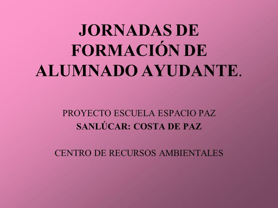 JORNADAS DE FORMACIÓN DE ALUMNADO AYUDANTE.
