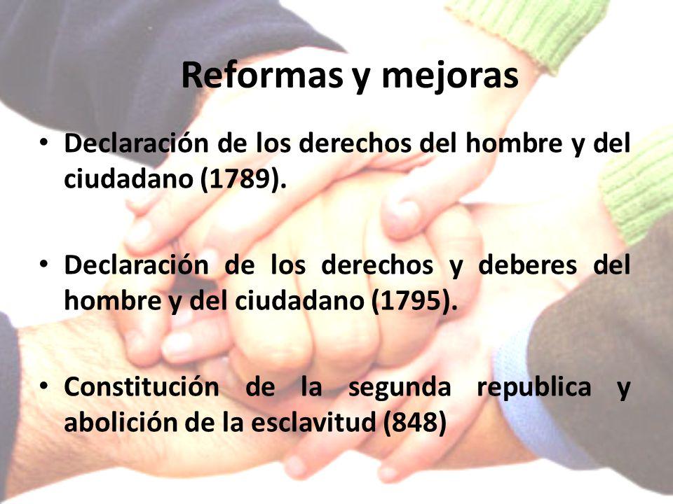 Reformas y mejoras Declaración de los derechos del hombre y del ciudadano (1789).
