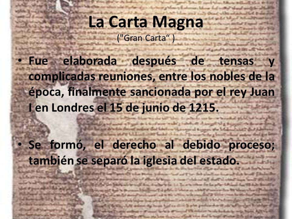 La Carta Magna ( Gran Carta )