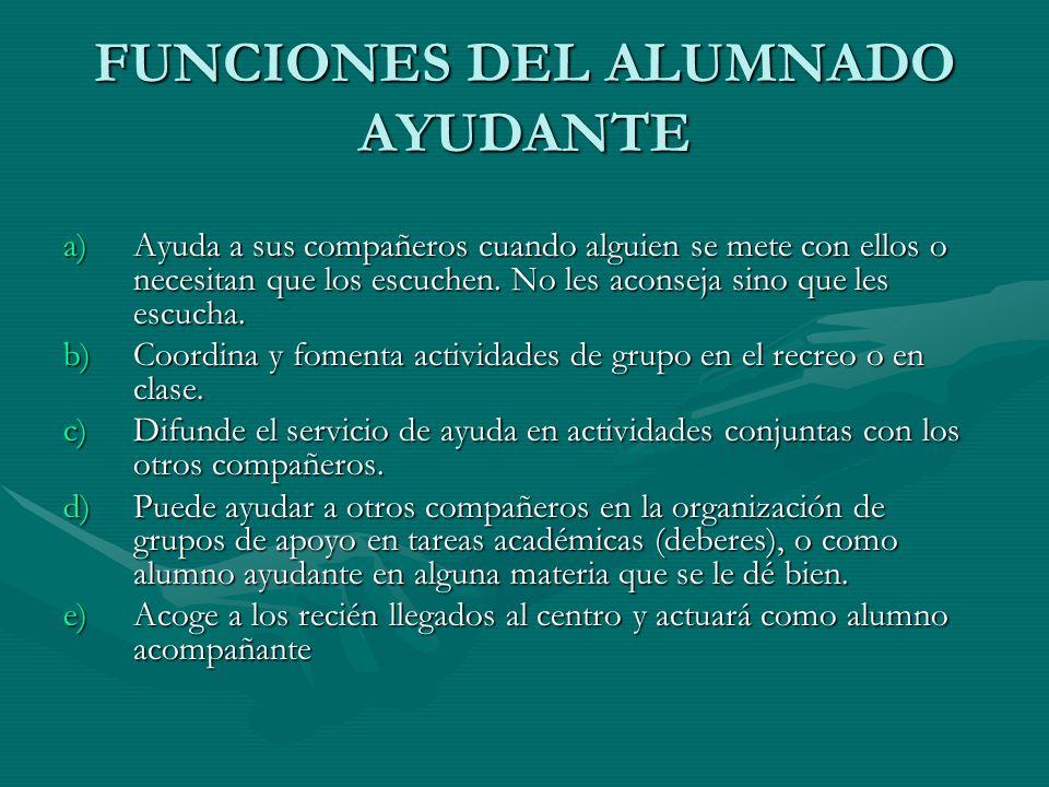 FUNCIONES DEL ALUMNADO AYUDANTE