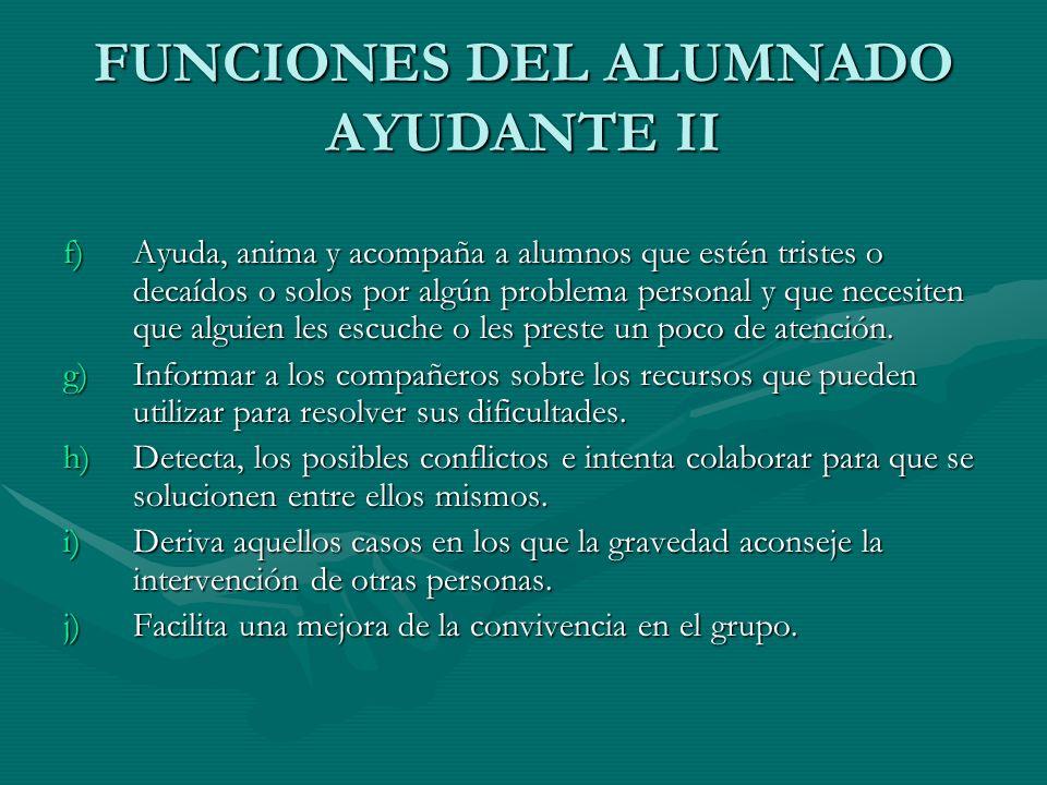 FUNCIONES DEL ALUMNADO AYUDANTE II
