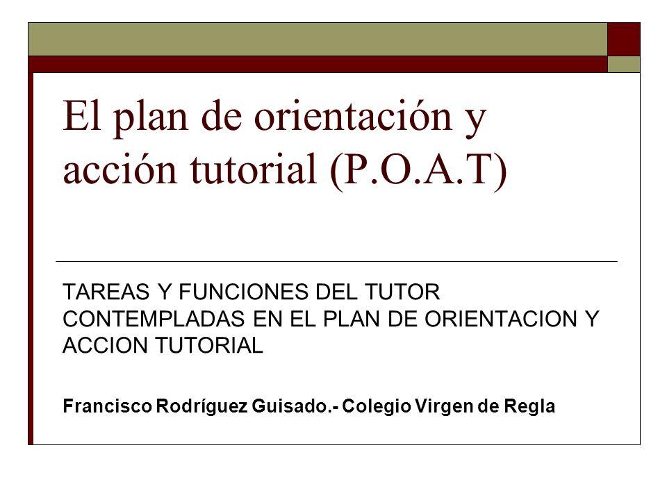El plan de orientación y acción tutorial (P.O.A.T)
