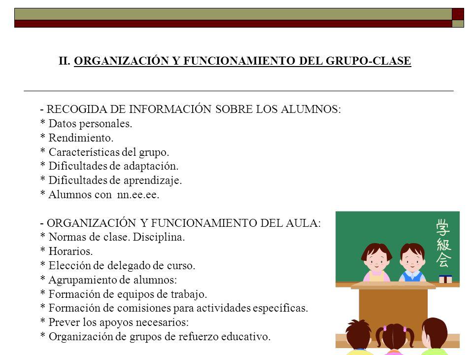 II. ORGANIZACIÓN Y FUNCIONAMIENTO DEL GRUPO-CLASE