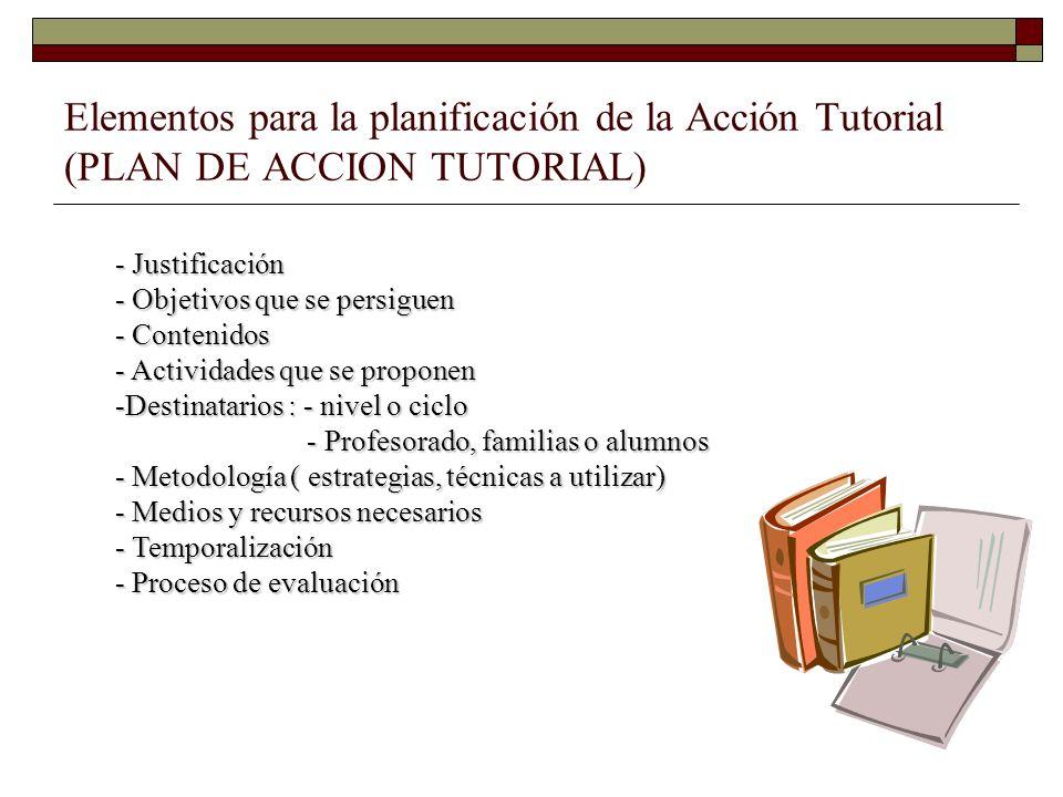 Elementos para la planificación de la Acción Tutorial (PLAN DE ACCION TUTORIAL)
