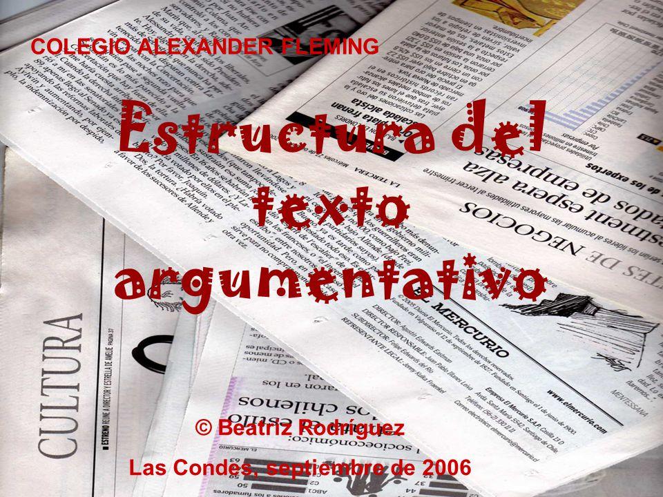 Estructura del texto argumentativo Las Condes, septiembre de 2006