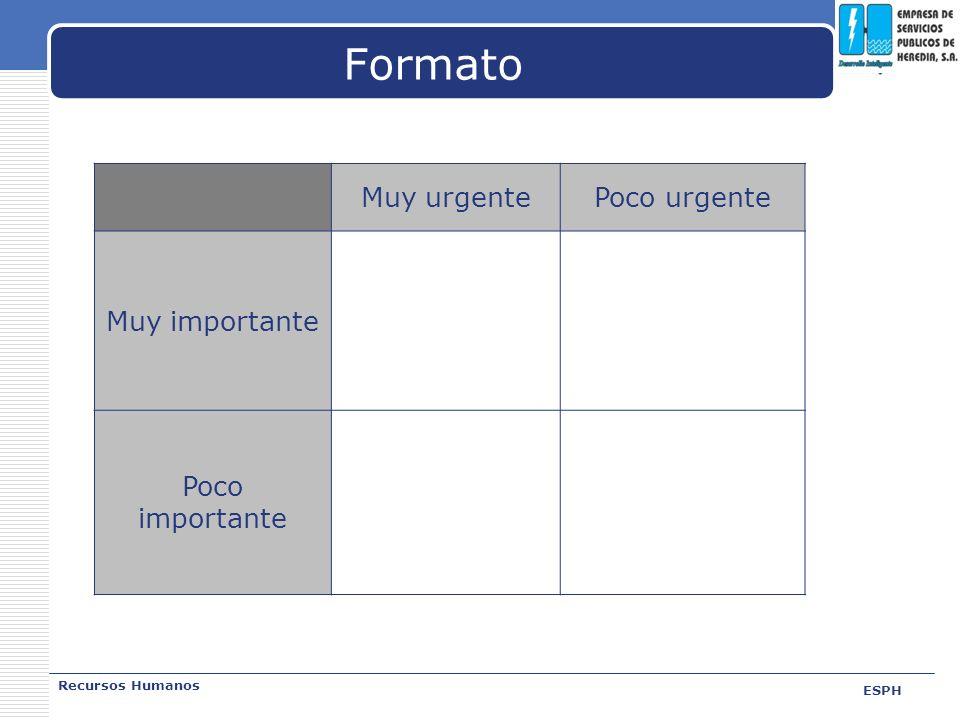 Formato Muy urgente Poco urgente Muy importante Poco importante
