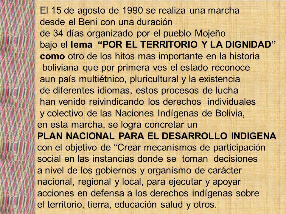 El 15 de agosto de 1990 se realiza una marcha