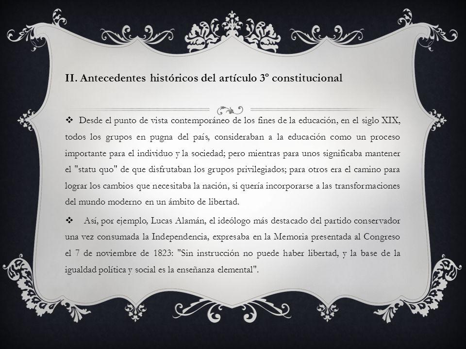 II. Antecedentes históricos del artículo 3º constitucional