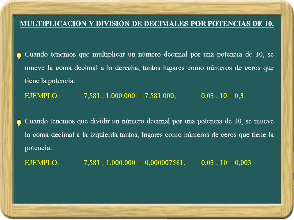 MULTIPLICACIÓN Y DIVISIÓN DE DECIMALES POR POTENCIAS DE 10.