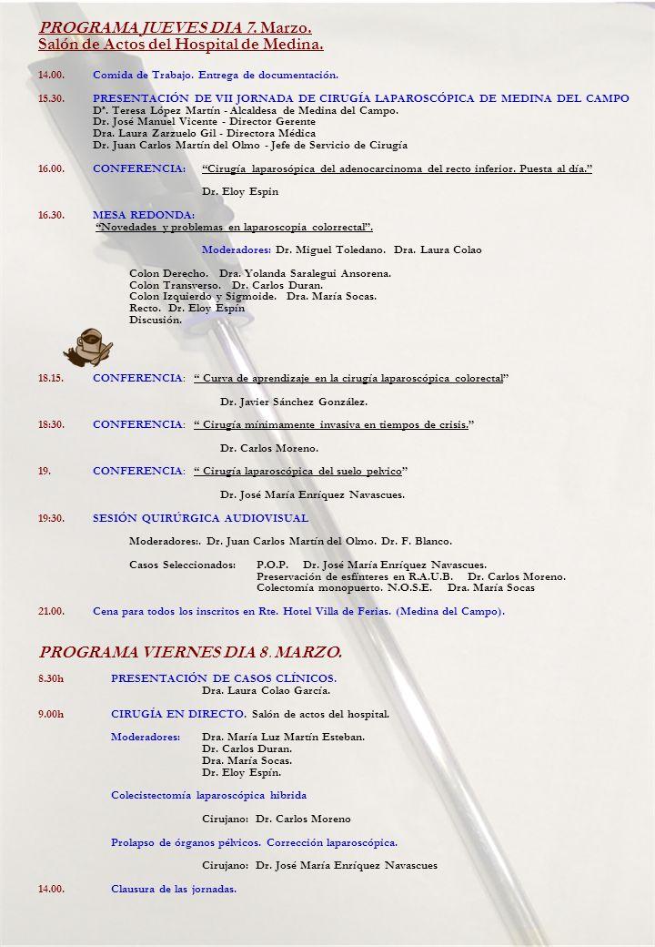 PROGRAMA JUEVES DIA 7. Marzo. Salón de Actos del Hospital de Medina.
