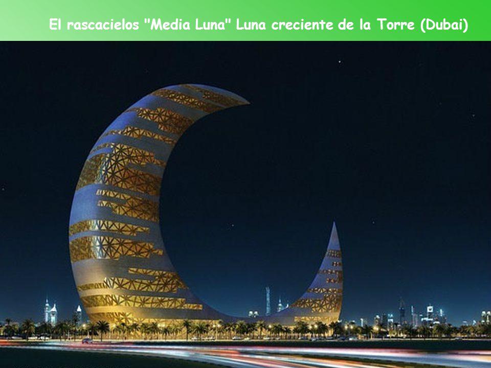 El rascacielos Media Luna Luna creciente de la Torre (Dubai)