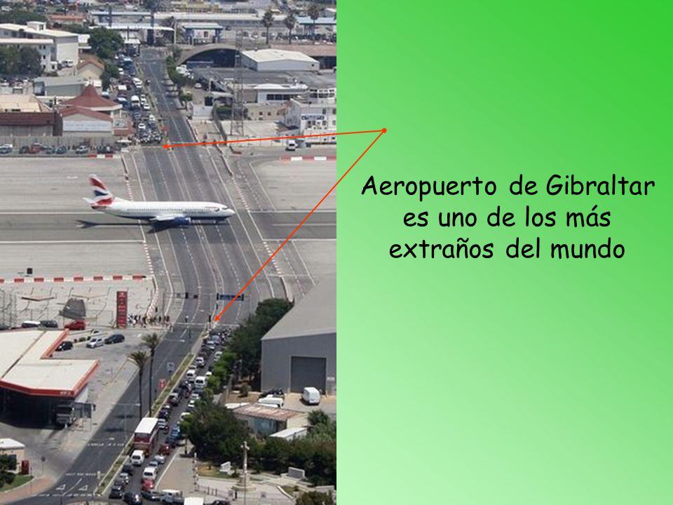 Aeropuerto de Gibraltar es uno de los más extraños del mundo