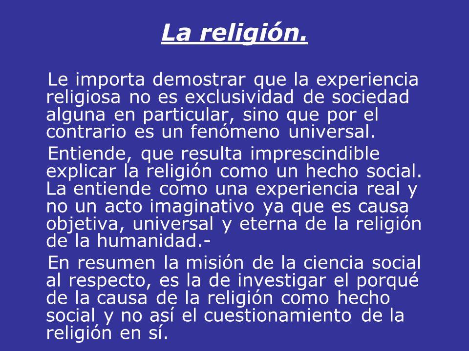 La religión.