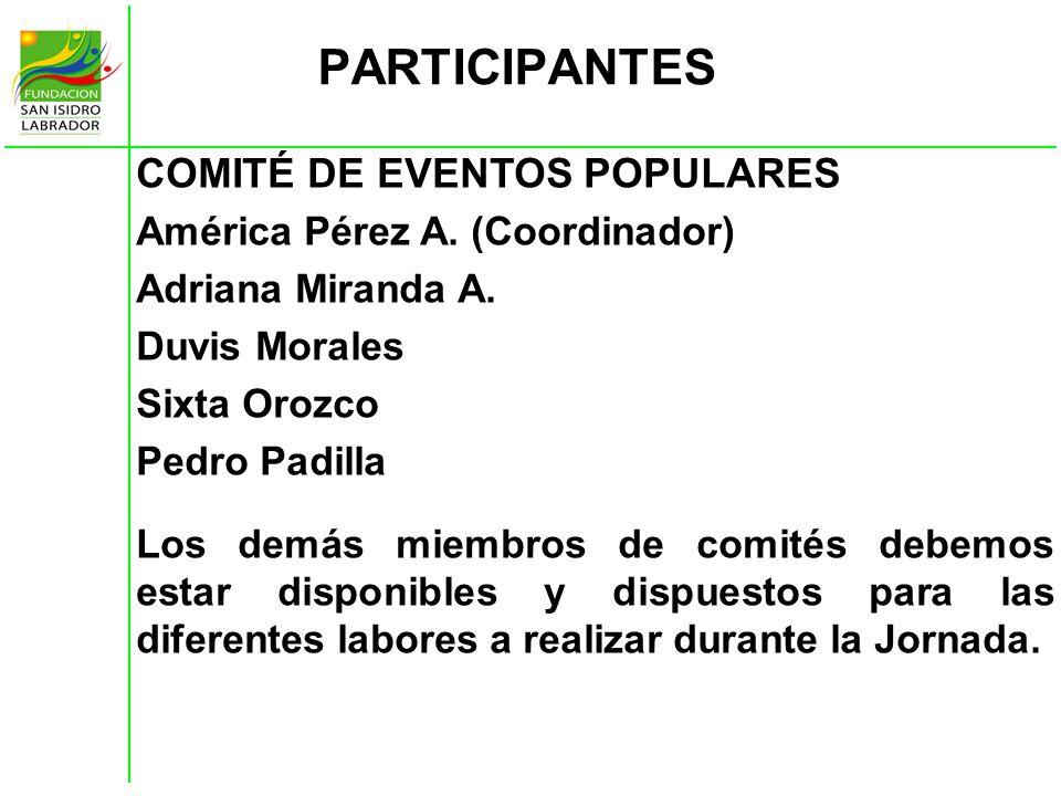 PARTICIPANTES COMITÉ DE EVENTOS POPULARES