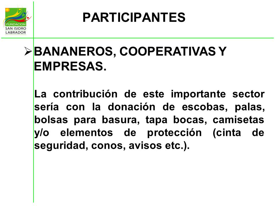 PARTICIPANTES BANANEROS, COOPERATIVAS Y EMPRESAS.