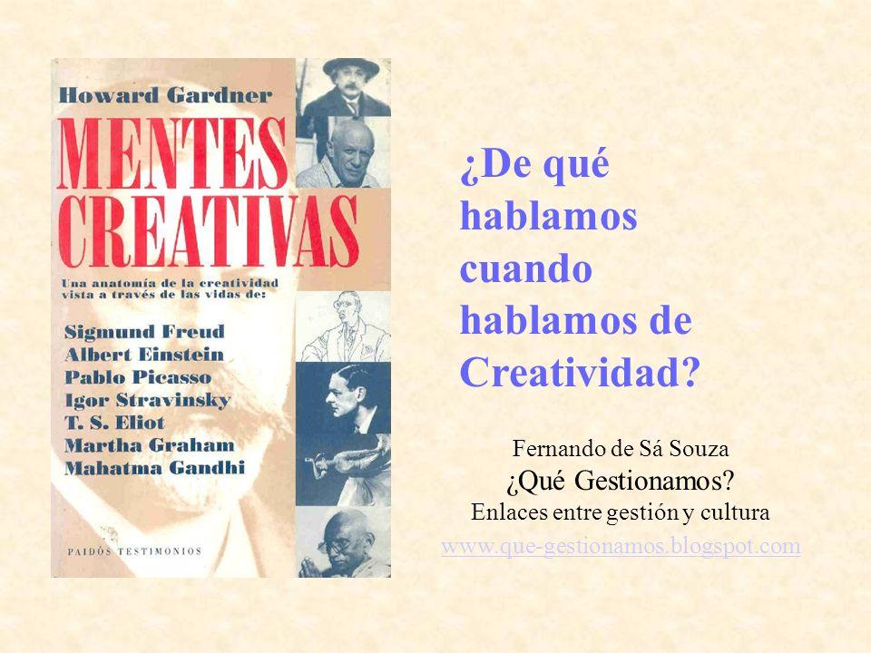 ¿De qué hablamos cuando hablamos de Creatividad