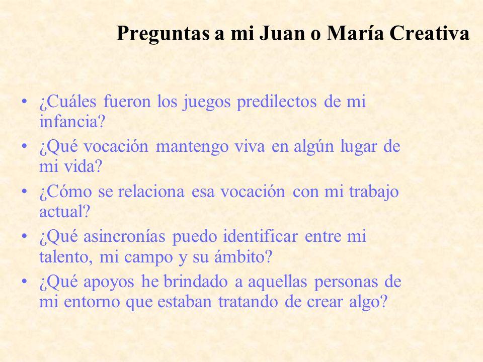 Preguntas a mi Juan o María Creativa