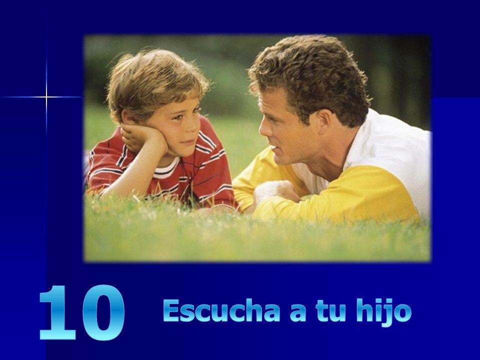 10 Escucha a tu hijo