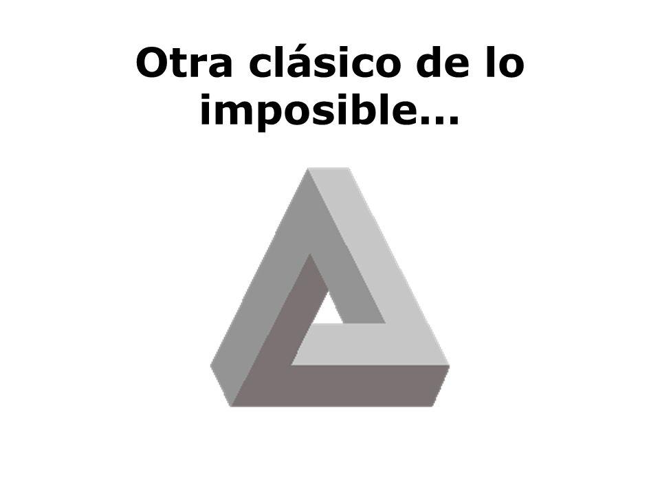 Otra clásico de lo imposible...