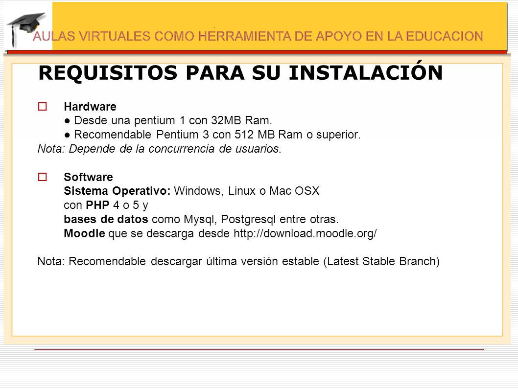 REQUISITOS PARA SU INSTALACIÓN