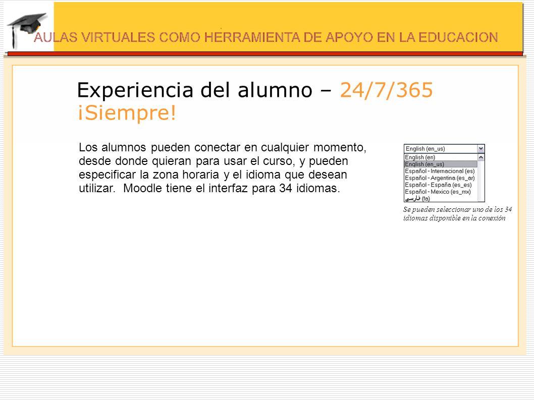 Experiencia del alumno – 24/7/365 ¡Siempre!