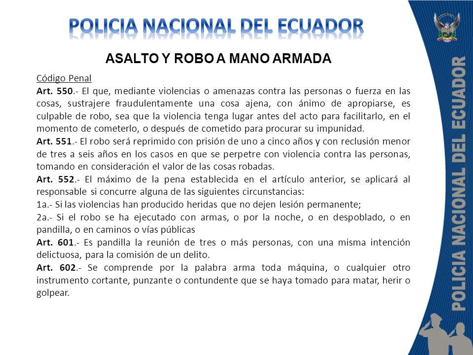 POLICIA NACIONAL DEL ECUADOR ASALTO Y ROBO A MANO ARMADA
