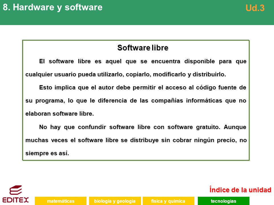 8. Hardware y software Ud.3 Software libre Índice de la unidad