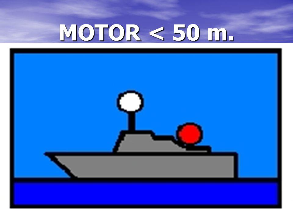 MOTOR < 50 m.