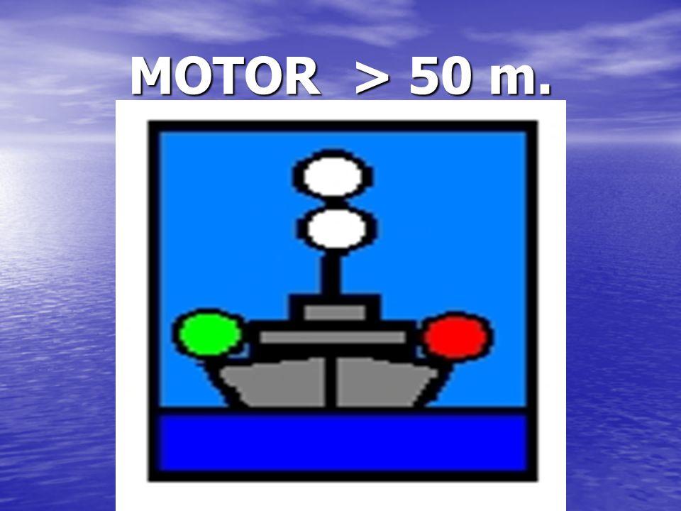 MOTOR > 50 m.