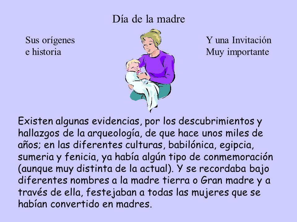 Día de la madre Sus orígenes e historia