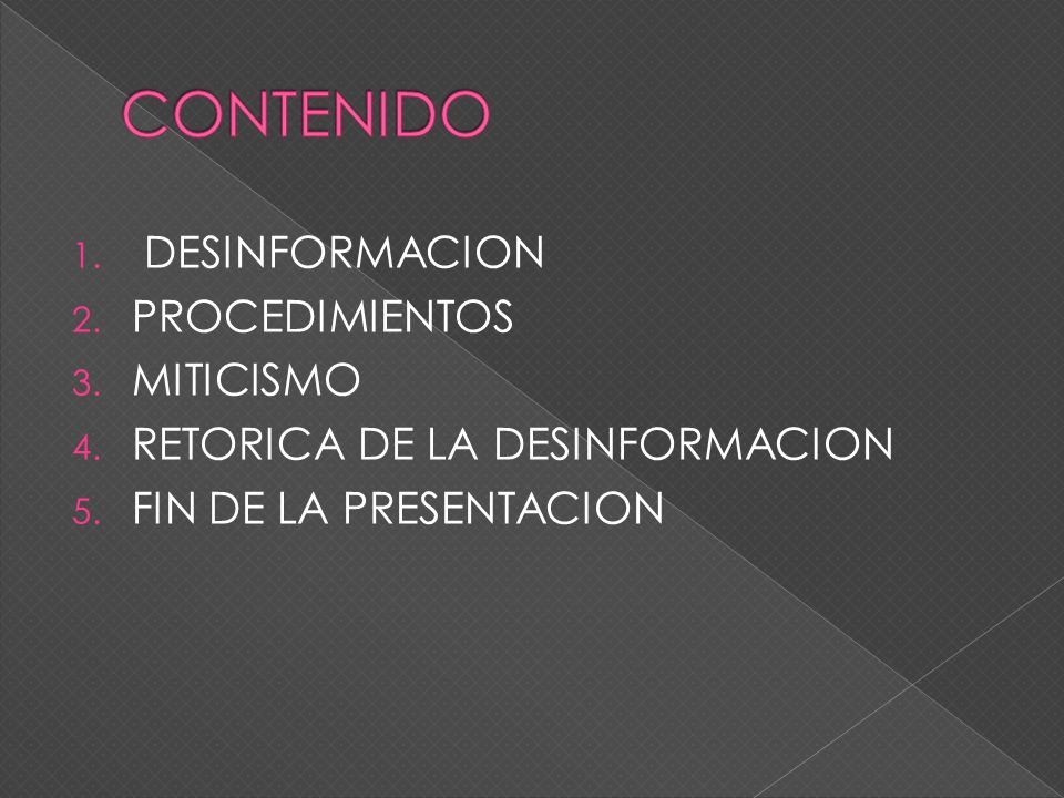 CONTENIDO DESINFORMACION PROCEDIMIENTOS MITICISMO