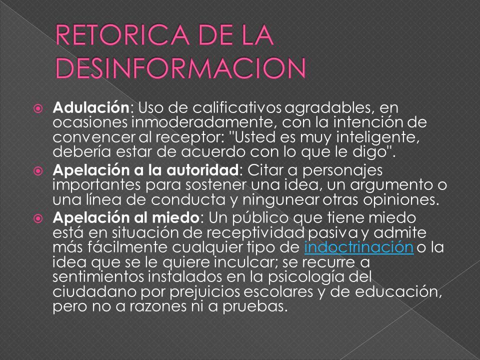 RETORICA DE LA DESINFORMACION