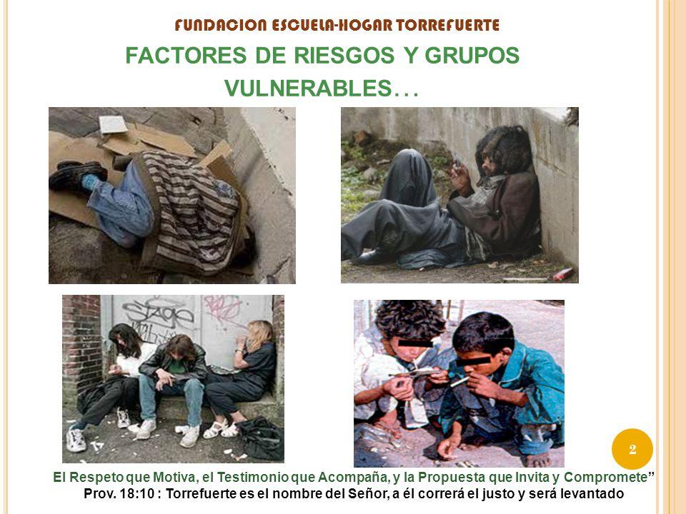 FACTORES DE RIESGOS Y GRUPOS VULNERABLES…