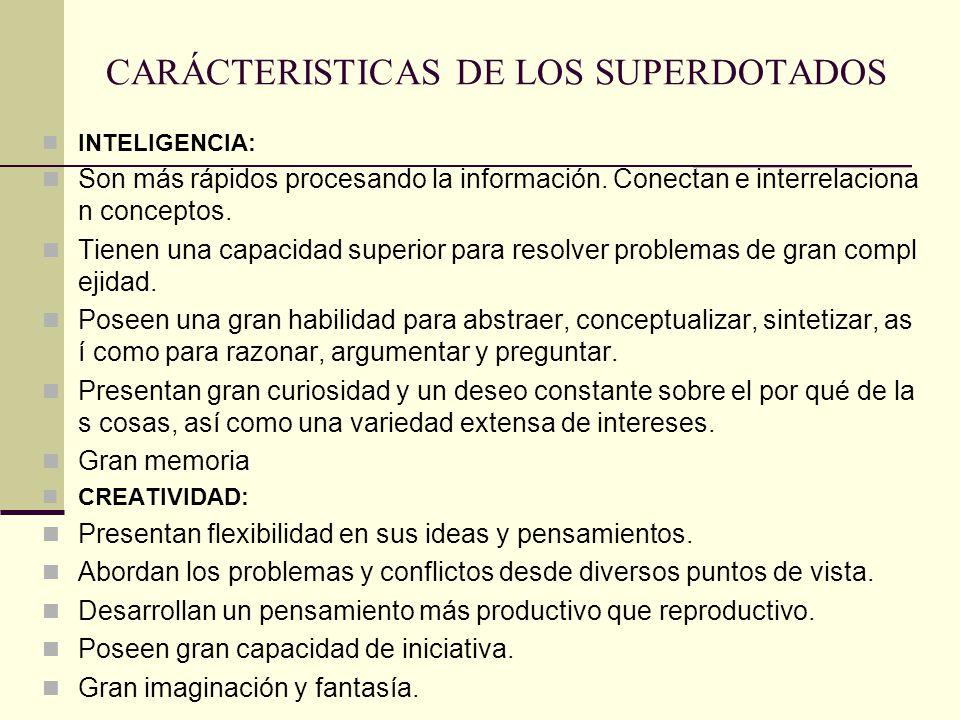 CARÁCTERISTICAS DE LOS SUPERDOTADOS