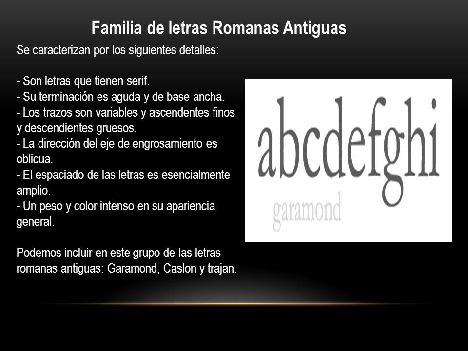 Familia de letras Romanas Antiguas