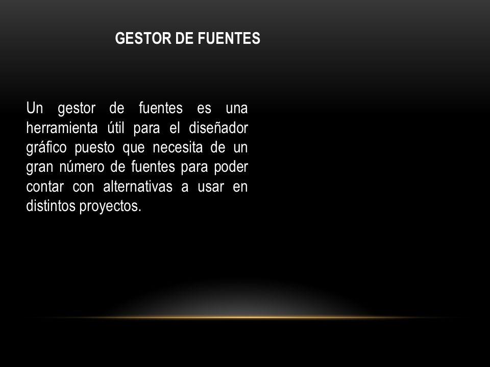 GESTOR DE FUENTES