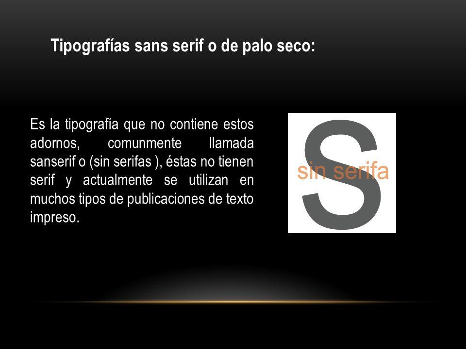 Tipografías sans serif o de palo seco:
