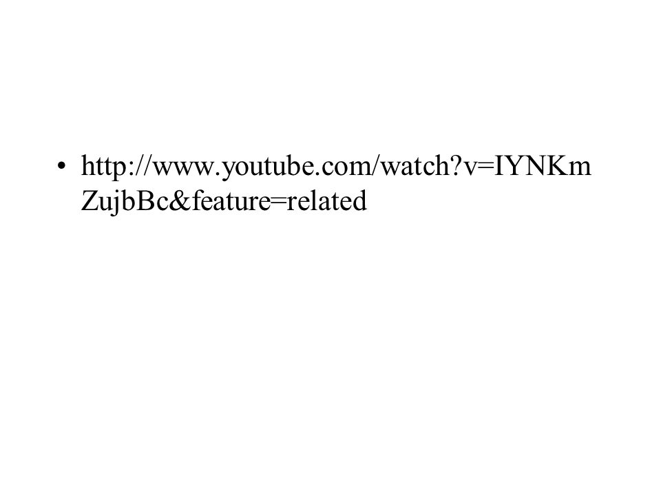 http://www.youtube.com/watch v=IYNKmZujbBc&feature=related