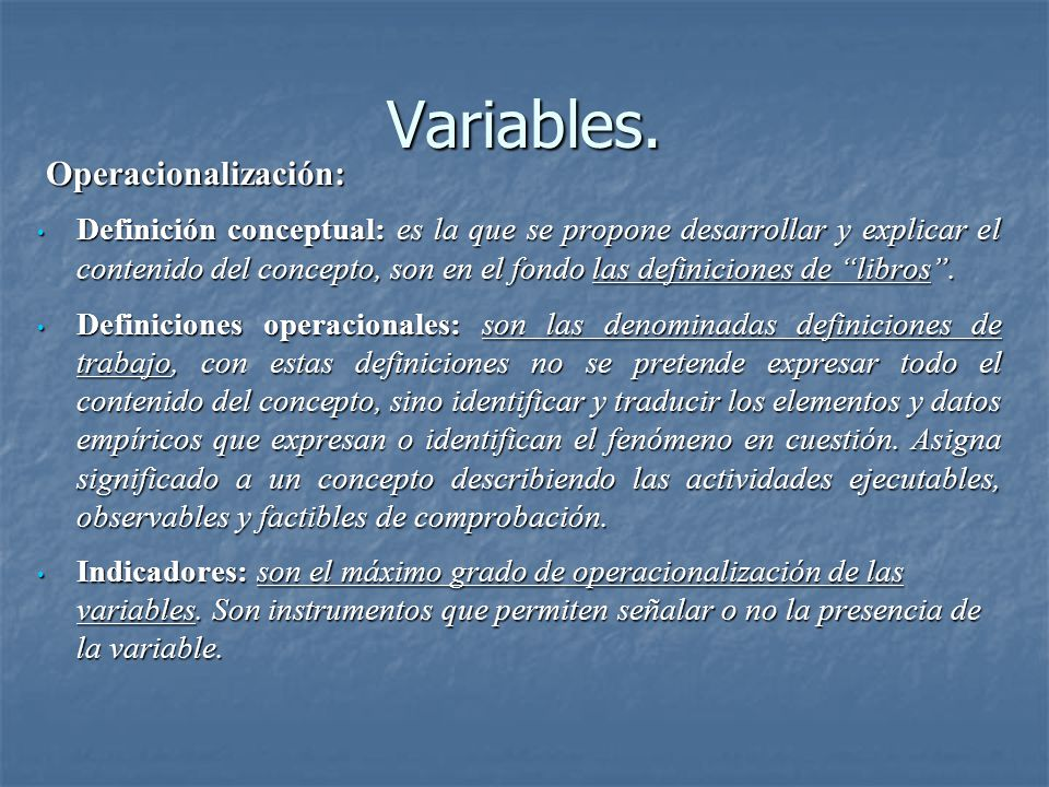 Variables. Operacionalización: