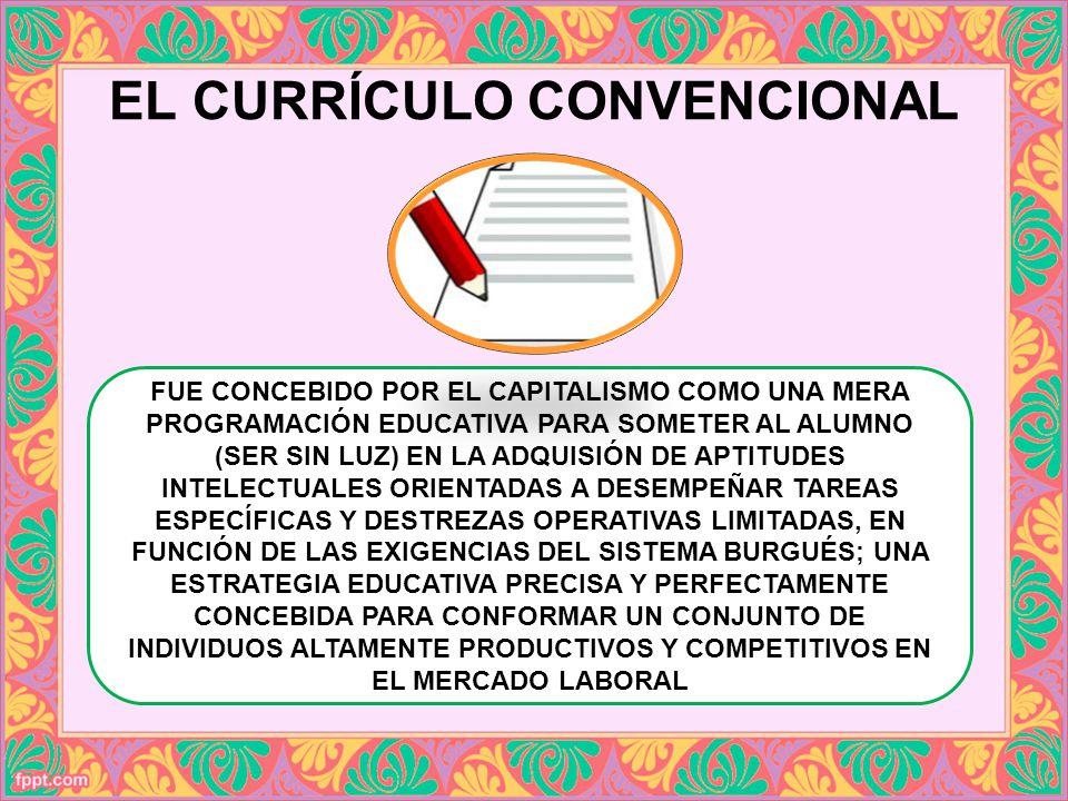EL CURRÍCULO CONVENCIONAL