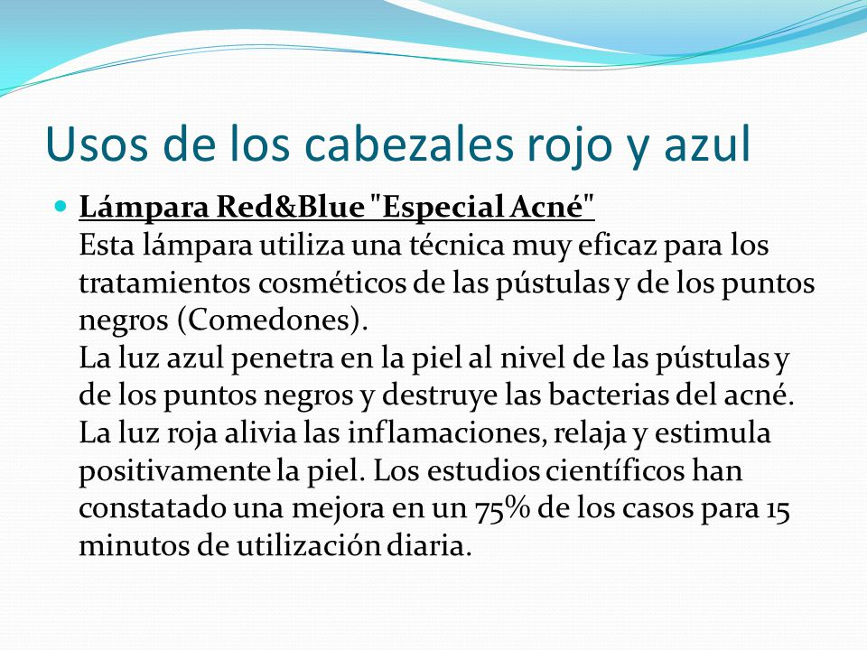 Usos de los cabezales rojo y azul