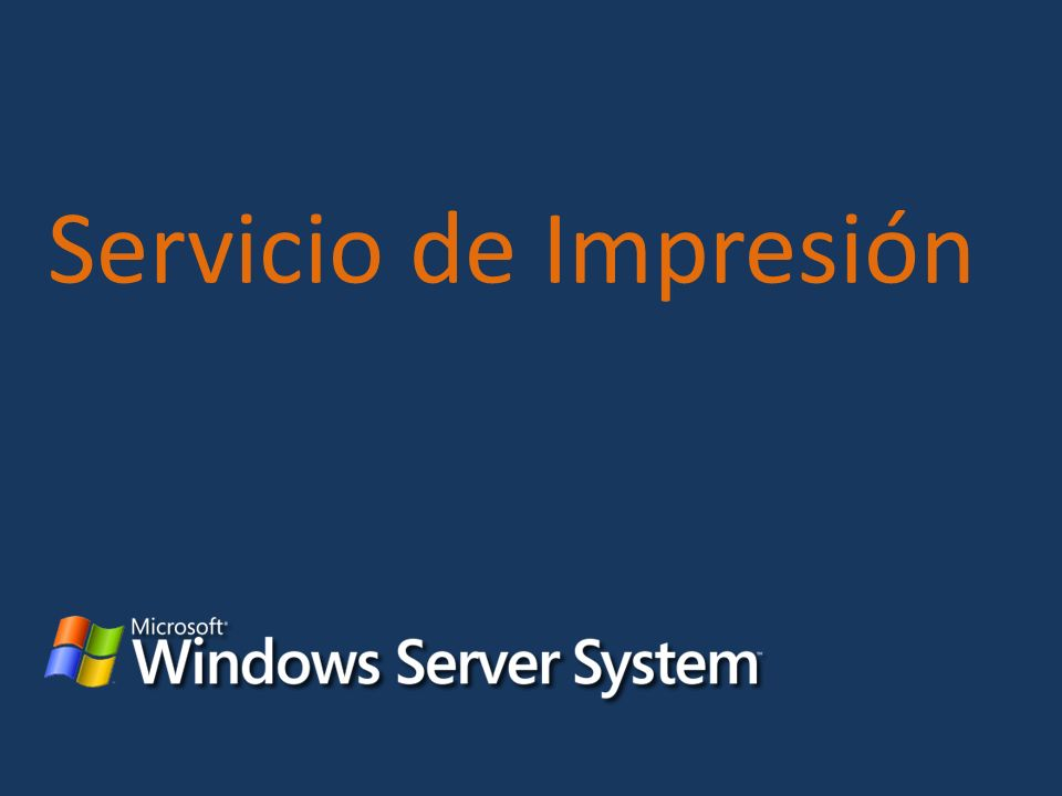 Servicio de Impresión KEY MESSAGE: Título SLIDE BUILDS: 0