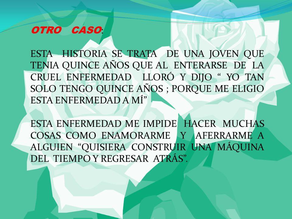 OTRO CASO: