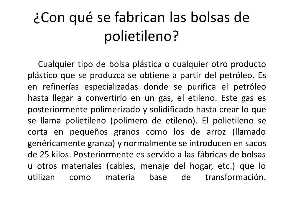 ¿Con qué se fabrican las bolsas de polietileno