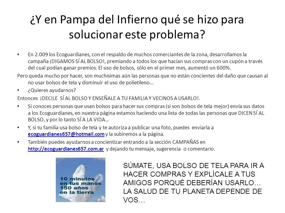 ¿Y en Pampa del Infierno qué se hizo para solucionar este problema